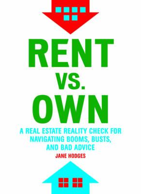 Rent Vs Own (Paperback)