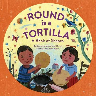 Round Is a Tortilla (Hardback)