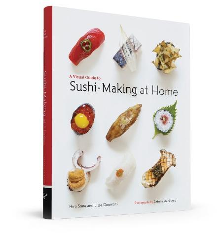 Visual Guide to Sushi-Making at Home (Hardback)
