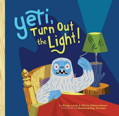 Yeti, Turn Out the Light! (Hardback)
