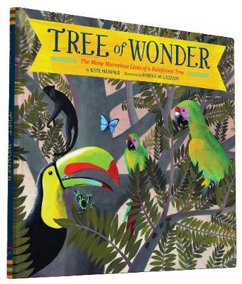 Tree of Wonder: The Many Marvelous Lives of a Rainforest Tree (Hardback)