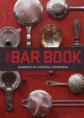 Bar Book: Elements of Cocktail Technique (Hardback)