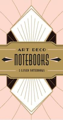 Art Deco Notebooks by Chronicle Books   Waterstones