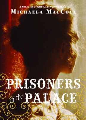 Prisoners in the Palace (Paperback)