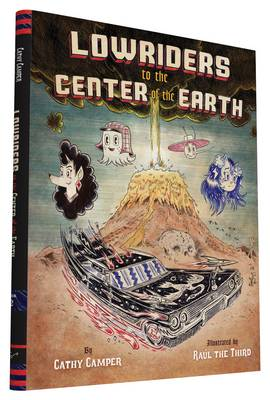 Lowriders to the Center of the Earth (Book 2) (Hardback)