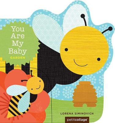 You Are My Baby: Garden (Board book)