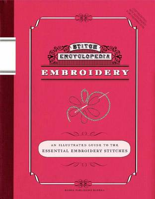 Embroidery: An Illustrated Guide to the Essential Embroidery Stitches (Paperback)