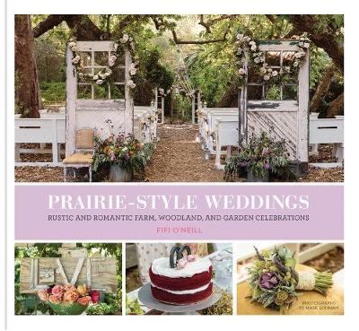 Prairie Style Weddings (Hardback)