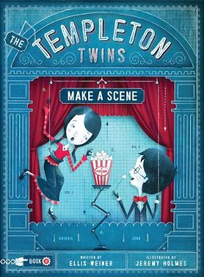 The Templeton Twins Make a Scene: Book 2 - Templeton Twins (Paperback)
