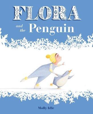 Flora and the Penguin (Hardback)