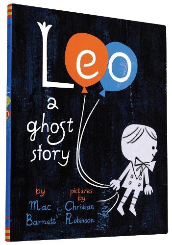 Leo: A Ghost Story (Hardback)