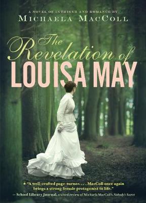 The Revelation of Louisa May (Hardback)