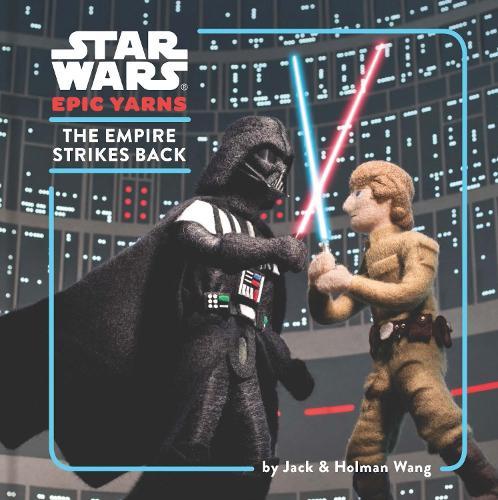 Star Wars Epic Yarns: The Empire Strikes Back (Hardback)