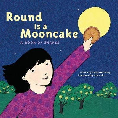 Round is a Mooncake: A Book of Shapes (Paperback)