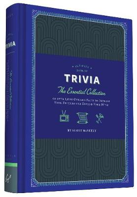 Ultimate Book of Trivia: The Essential Collection of over 1,000 Curious Facts to Impress Your Friends and Expand Your Mind (Hardback)