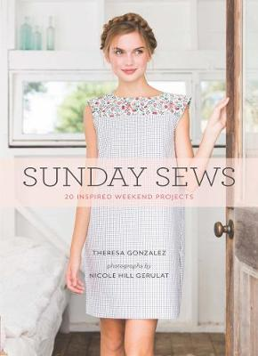 Sunday Sews: 20 Inspired Weekend Projects - Sunday (Paperback)
