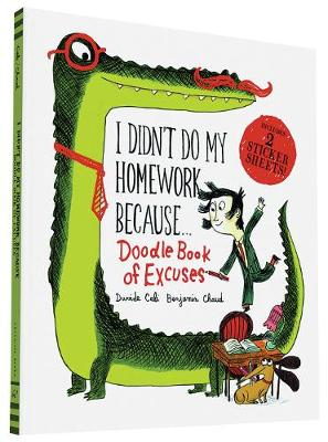 I Didn't Do My Homework Because Doodle Book of Excuses (Paperback)