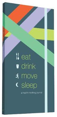 Eat Drink Move Sleep