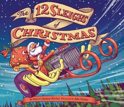 The 12 Sleighs of Christmas (Hardback)