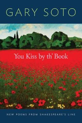 You Kiss by th' Book: New Poems from Shakespeare's Line (Paperback)