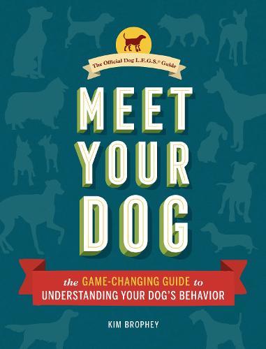 Meet Your Dog (Hardback)