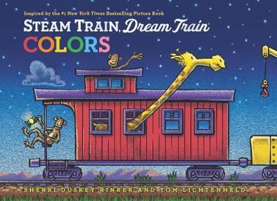 Steam Train, Dream Train Colors - Steam Train, Dream Train (Board book)
