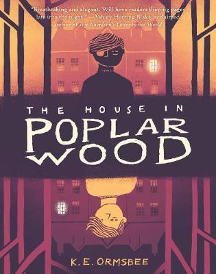 The House in Poplar Wood (Hardback)