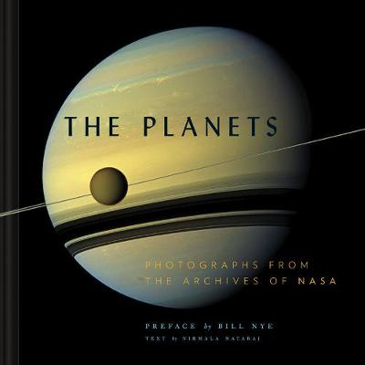 The Planets: Photographs from the Archives of NASA (Hardback)