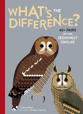 What's the Difference?: 40+ Pairs of the Seemingly Similar (Hardback)