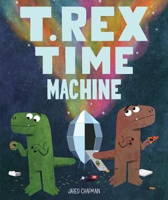 T. Rex Time Machine (Hardback)