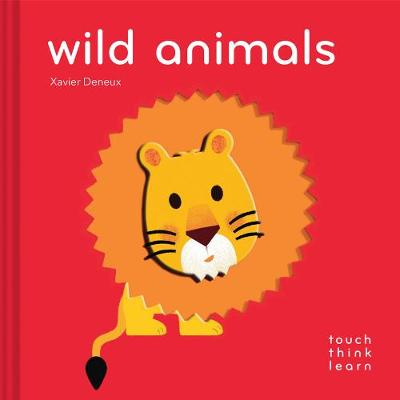 TouchThinkLearn: Wild Animals - TouchThinkLearn (Board book)
