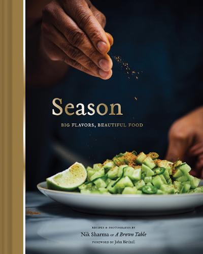 Season: Big Flavors, Beautiful Food (Hardback)