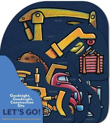 Goodnight, Goodnight, Construction Site: Let's Go! - Goodnight, Goodnight, Construction Site (Board book)
