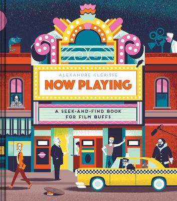 Now Playing: A Seek-and-Find Book for Film Buffs (Hardback)