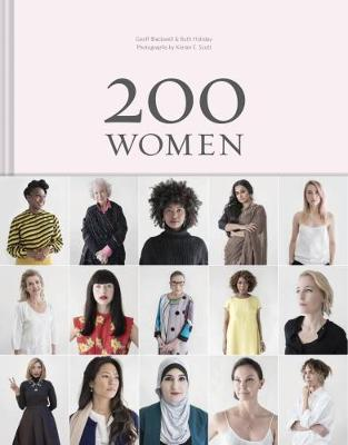 200 Women: Who Will Change The Way You See The World (Hardback)
