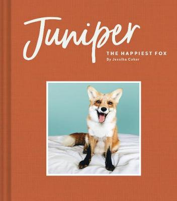 Juniper: The Happiest Fox (Hardback)
