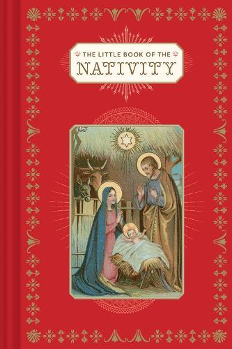 The Little Book of the Nativity - Little Books (Hardback)