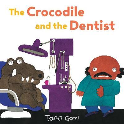 The Crocodile and the Dentist (Hardback)
