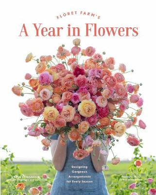 Floret Farm's A Year in Flowers (Hardback)