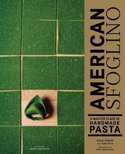 American Sfoglino: A Master Class in Handmade Pasta (Hardback)