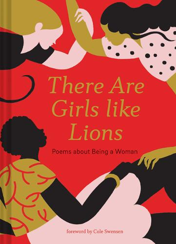 There are Girls like Lions: Poems about Being a Woman (Hardback)