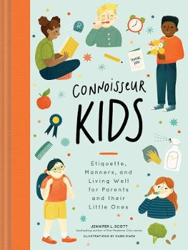 Connoisseur Kids: Lessons for Little Ones (Hardback)