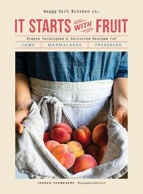It Starts with Fruit (Hardback)