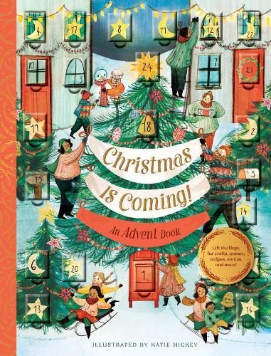 Christmas Is Coming! An Advent Book (Hardback)