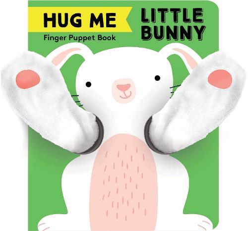 Hug Me Little Bunny: Finger Puppet Book - Little Finger Puppet Board Books (Hardback)