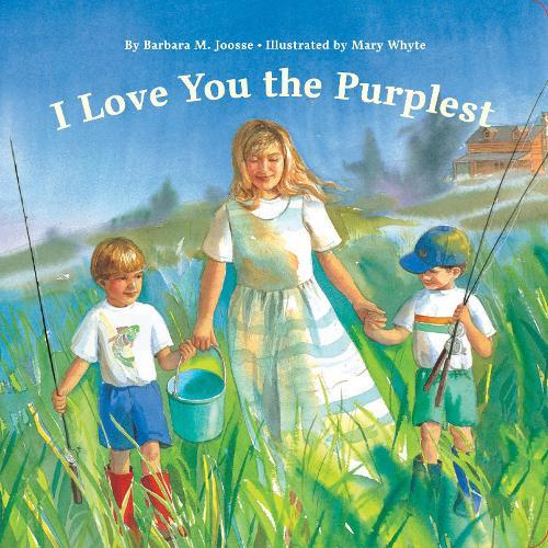 I Love You the Purplest (Hardback)