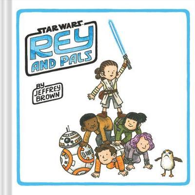 Rey and Pals (Hardback)