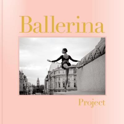 Ballerina Project (Hardback)
