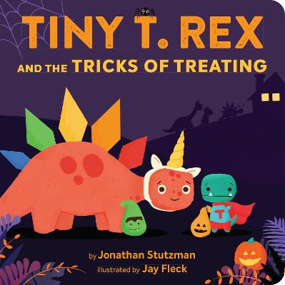 Tiny T. Rex and the Tricks of Treating (Board book)