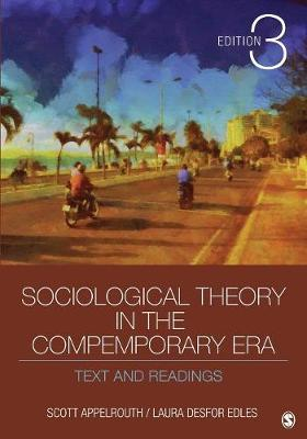 Sociological Theory in the Contemporary Era: Text and Readings (Paperback)